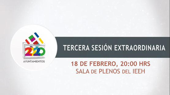 TERCERA SESIÓN EXTRAORDINARIA 18/02/2020